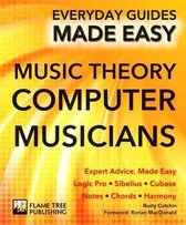 Afbeelding van Music Theory for Computer Musicians