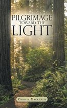 Pilgrimage Toward the Light