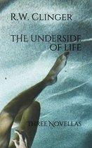 The Underside of Life