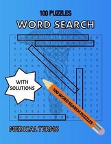 Medical Terms 100 Puzzles, Word Search with Solutions