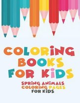 Coloring Books For Kids - Spring Animals Coloring Pages For Kids