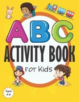 ABC Activity Book for Kids Ages 4-8