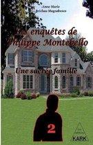 Les enqu�tes de Philippe Montebello (2): Une sacr�e famille