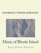 Music of Rhode Island: Easy Piano Edition