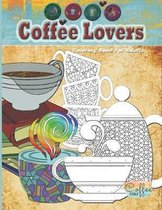 Coffee Lovers: A Coloring book for adults