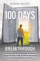 100 Days to Your Breakthrough