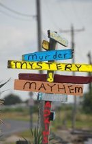 Murder Mysteries and Mayhem