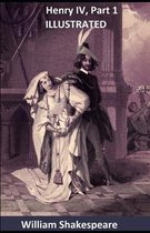 Henry IV, Part 1 ILLUSTRATED