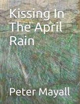 Kissing In The April Rain