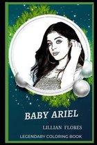 Baby Ariel Legendary Coloring Book