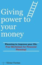 Giving power to your money