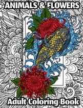 Animals and Flowers Adult Coloring Book