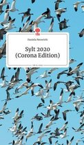 Sylt 2020 (Corona-Edition). Life is a Story