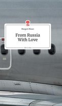 From Russia With Love. Life is a Story - story.one