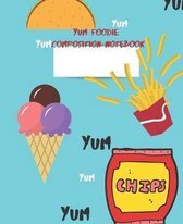 Yum Foodie Composition Notebook