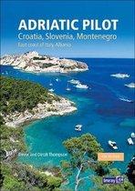Adriatic Pilot: Croatia, Slovenia, Montenegro, East Coast of Italy, Albania