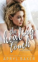 The Healing Touch - Anniversary Edition