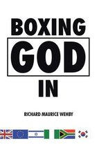 Boxing God In