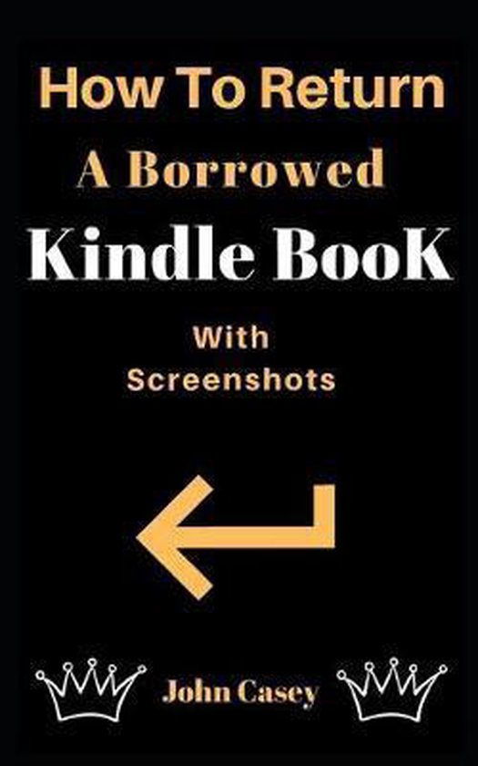 How to Return a Borrowed Kindle Book: With Screenshots
