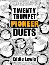 Twenty Trumpet Pioneer Duets