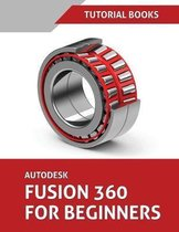 Autodesk Fusion 360 For Beginners