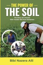 The Power of the Soil: The Story of a former little Vendor Girl from Demerara
