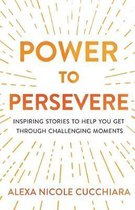Power to Persevere