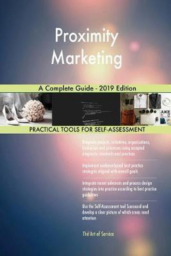 Proximity Marketing a Complete Guide - 2019 Edition