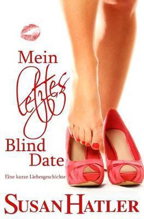 Mein letztes Blind Date