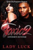 Toxic 2: Antonio's Revenge