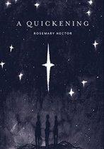 A Quickening