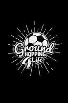 Groundhopping 4 life