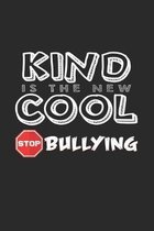 Kind is the new cool: 6x9 Anti-Bullying - dotgrid - dot grid paper - notebook - notes