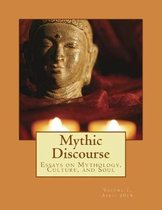 Essays on Mythology, Culture, and Soul