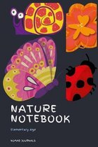 Nature Notebook Elementary Age: Homeschooling, Science, Living Books