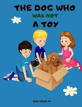 The Dog Who was not a Toy