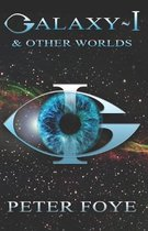 Galaxy-I and Other Worlds