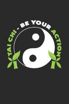 Tai Chi be your action: 6x9 Tai Chi - grid - squared paper - notebook - notes
