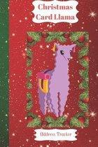 Christmas Card Llama Address Tracker: High Quality Christmas Card Record Address List log Book Organiser To Track Cards You Both receive and Send Duri