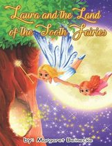 Laura and the Land of the Tooth Fairies