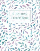 Ledger Book: 6 Column Accounting Ledger Book Ledger for Small Business Bookkeeping Notebook Record Books Finance Management
