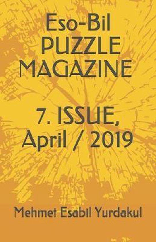 ESO-BIL PUZZLE MAGAZINE, 7. ISSUE, April / 2019
