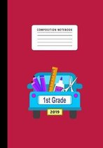 Composition Notebook 1st Grade 2019: Primary School Notebook for Writing Exercise- For Back to School or First Day of School-Composition Book for Boys