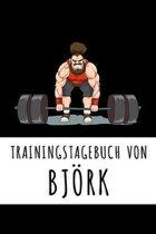 Trainingstagebuch von Bj�rk: Personalisierter Tagesplaner f�r dein Fitness- und Krafttraing im Fitnessstudio oder Zuhause