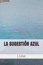 La Sugestion Azul
