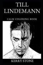 Till Lindemann Calm Coloring Book