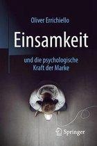 Einsamkeit Und Die Psychologische Kraft Der Marke