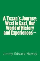 A Texan's Journey