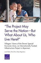 the Project May Serve the Nation--But What about Us, Who Live Here?