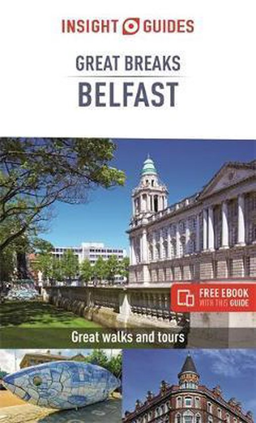 Boek cover Insight Guides Great Breaks Belfast (Travel Guide with Free eBook) van Insight Guides (Paperback)